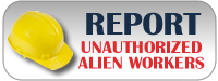 Report Unauthorized Alien Workers